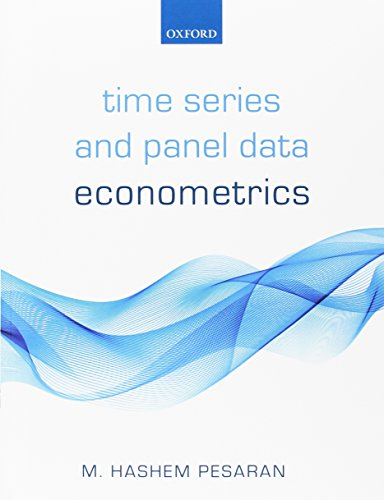 Time Series and Panel Data Econometrics: Pesaran, M. Hashem