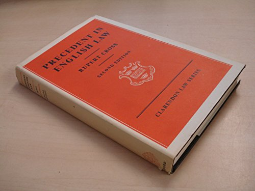 9780198760115: Precedent in English Law (Clarendon Law)