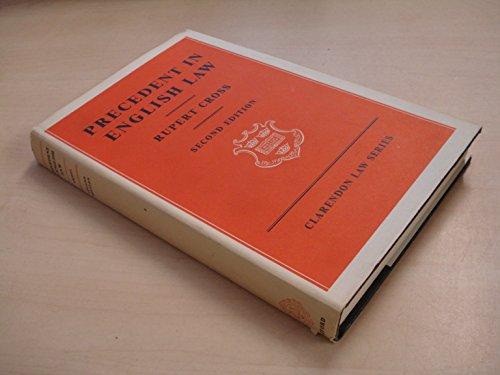 9780198760115: Precedent in English Law (Clarendon Law)