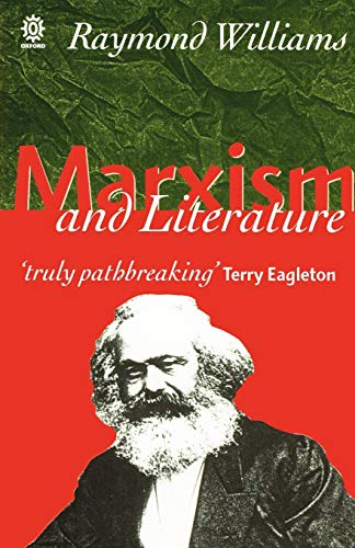 9780198760610: Marxism and Literature (Marxist Introductions)