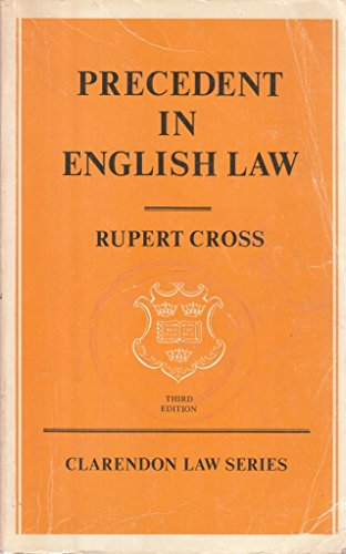 9780198760733: Precedent in English Law (Clarendon Law)