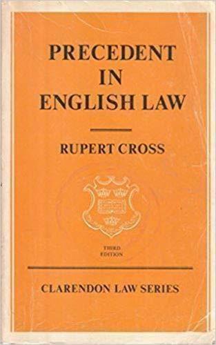 9780198760733: Precedent in English Law (Clarendon Law Series)