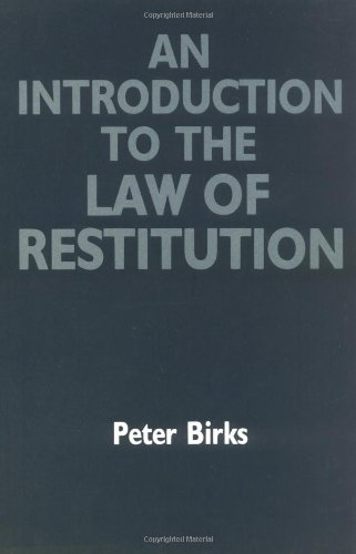 9780198760740: An Introduction to the Law of Restitution