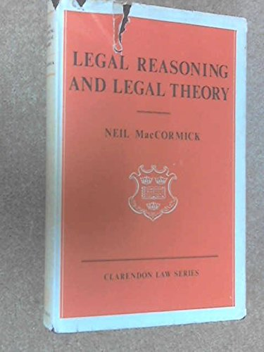 9780198760801: Legal Reasoning And Legal Theory