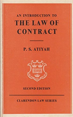 Introduction to the Law of Contract (Clarendon Law): Atiyah, P.S.