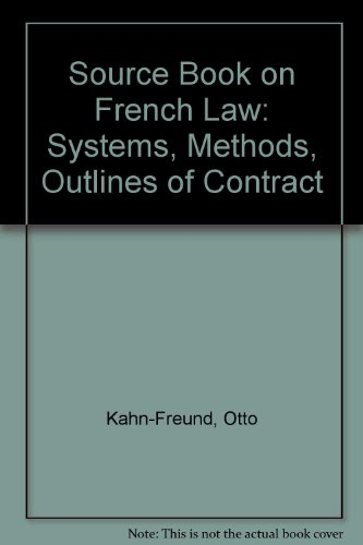 9780198760887: Source Book on French Law: Systems, Methods, Outlines of Contract