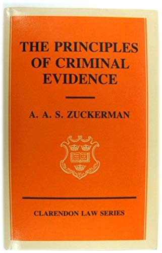 9780198761037: The Principles of Criminal Evidence (Clarendon Law)