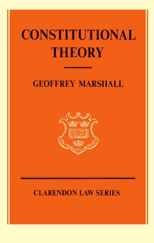 9780198761211: Constitutional Theory (Clarendon Law Series)