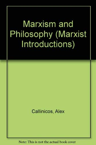 9780198761266: Marxism and Philosophy (Marxist Introductions)