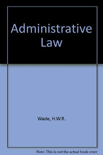 Administrative Law: H. W. R.