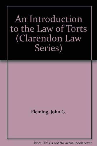9780198761549: An Introduction to the Law of Torts (Clarendon Law Series)