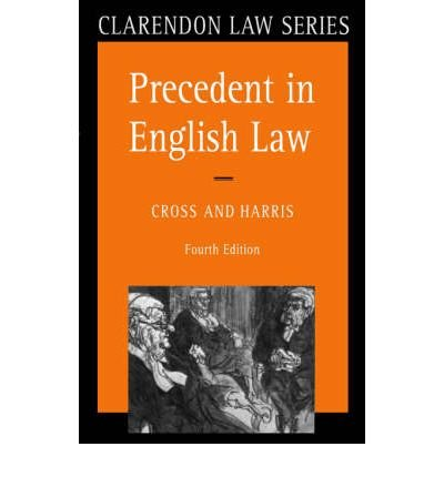 9780198761624: Precedent in English Law (Clarendon Law Series)
