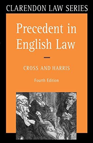 9780198761631: Precedent in English Law (Clarendon Law Series)