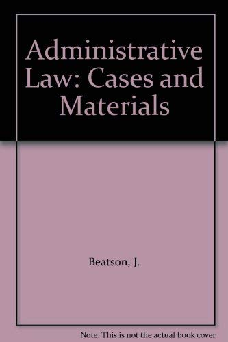 9780198762058: Administrative Law: Cases and Materials