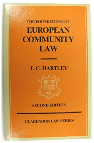 The foundations of European Community law. An introduction to the constitutional and administrative...