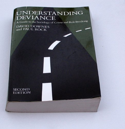 9780198762133: Understanding Deviance: A Guide to the Sociology of Crime and Rule Breaking