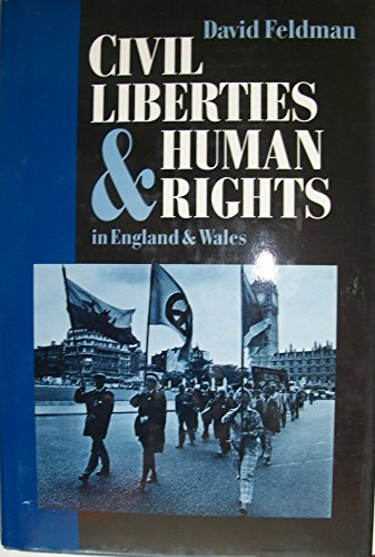 9780198762324: Civil Liberties and Human Rights in England and Wales