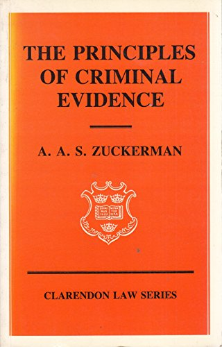 9780198762348: The Principles of Criminal Evidence (Clarendon Law)