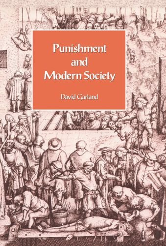 9780198762393: Punishment and Modern Society: A Study in Social Theory