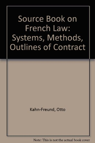 9780198762485: A Source-Book on French Law: Public Law: Constitutional and Administrative Law, Private Law: Structure, Contract