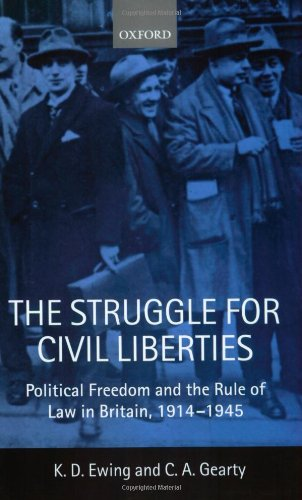 9780198762515: The Struggle for Civil Liberties: Political Freedom and the Rule of Law in Britain, 1914-1945