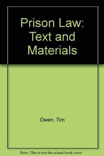 9780198762645: Prison Law: Text and Materials