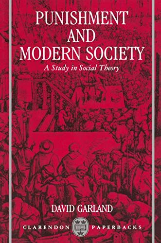 9780198762669: Punishment and Modern Society: A Study in Social Theory