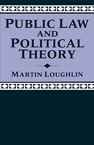 9780198762683: Public Law and Political Theory