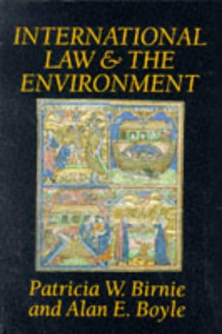 9780198762836: International Law and the Environment