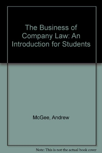 The Business of Company Law: An Introduction: McGee, Andrew; Williams,