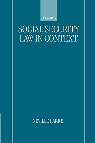 9780198763086: Social Security Law in Context
