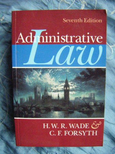 Administrative Law: Forsyth, C. F.,