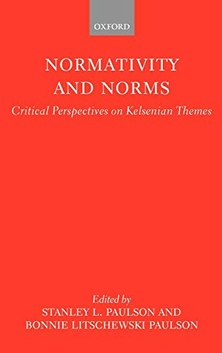 9780198763154: Normativity and Norms: Critical Perspectives on Kelsenian Themes