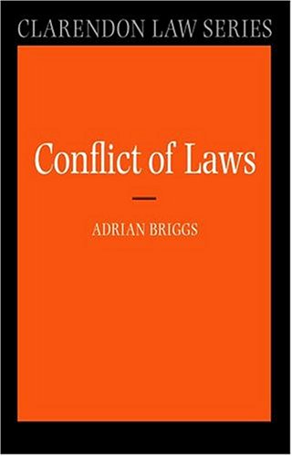 9780198763338: The Conflict of Laws (Clarendon Law Series)