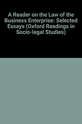 9780198763475: A Reader on The Law of the Business Enterprise: Selected Essays (Oxford Readings in Socio-Legal Studies)