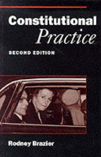 9780198763604: Constitutional Practice