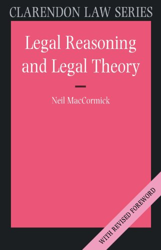 9780198763840: Legal Reasoning and Legal Theory (Clarendon Law Series)