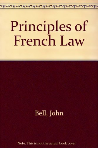 9780198763949: Principles of French Law