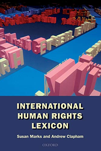 9780198764137: International Human Rights Lexicon