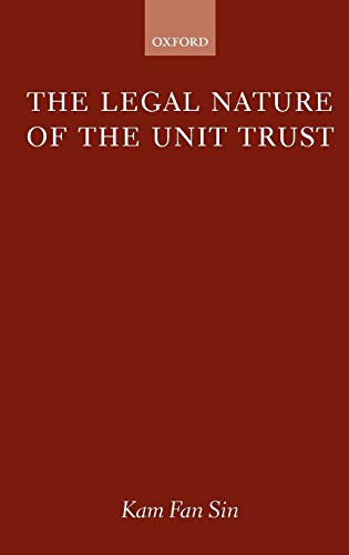 9780198764687: The Legal Nature of the Unit Trust