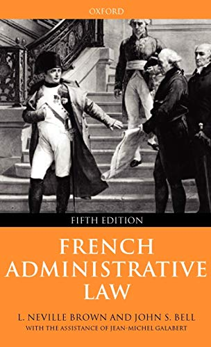 9780198765134: French Administrative Law