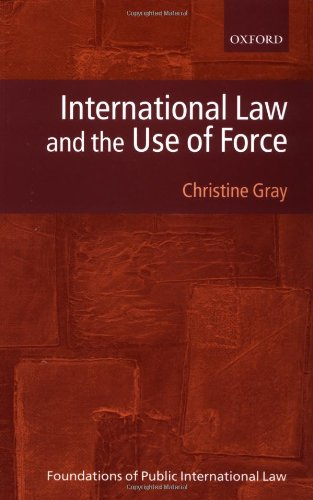 9780198765271: International Law and the Use of Force (Foundations of Public International Law)