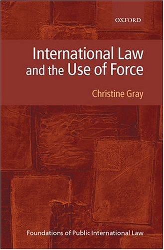 9780198765288: International Law and the Use of Force (Foundations of Public International Law)