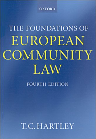 9780198765318: The Foundations of European Community Law: An Introduction to the Constitutional and Administrative Law of the European Community