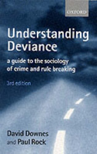 9780198765332: Understanding Deviance: A Guide to the Sociology of Crime and Rule Breaking