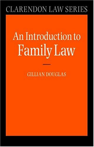 9780198765417: An Introduction to Family Law (Clarendon Law Series)