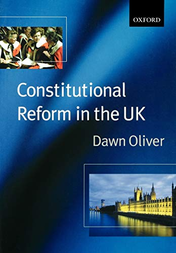 9780198765462: Constitutional Reform in the United Kingdom