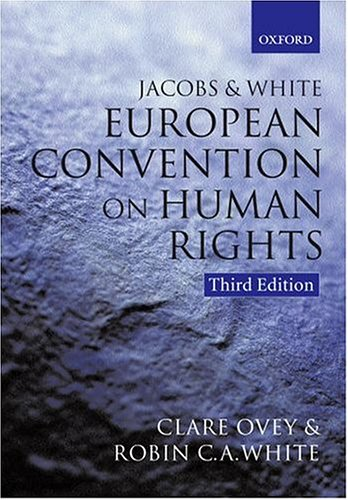 9780198765806: Jacobs and White, The European Convention on Human Rights