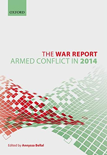 9780198766063: The War Report: Armed Conflict in 2014