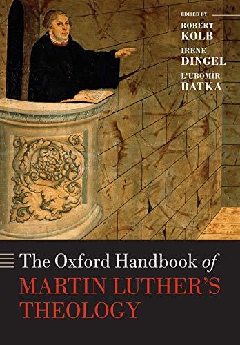 9780198766476: The Oxford Handbook of Martin Luther's Theology (Oxford Handbooks)